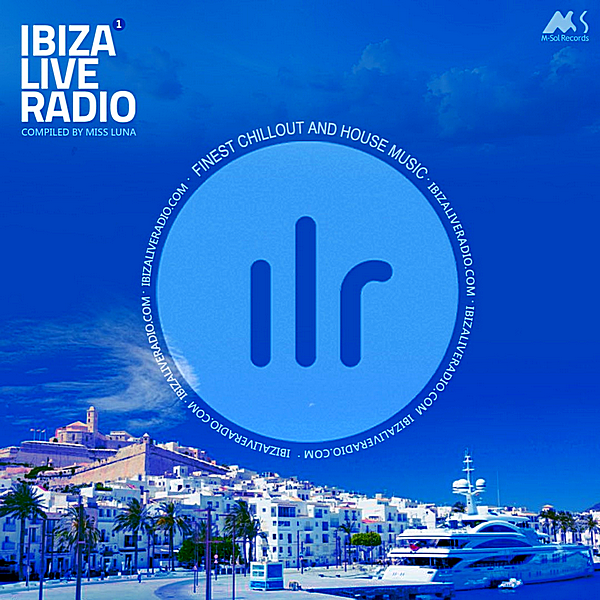 VA - Ibiza Live Radio Vol.1 [Compiled by Miss Luna] (2018) MP3
