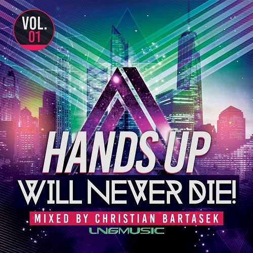 VA - Hands Up Will Never Die Vol.1 (2018) MP3