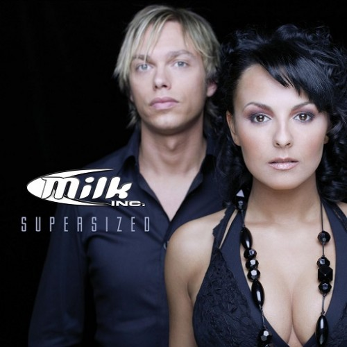 Milk Inc. - Supersized (2006) MP3 от Vanila