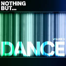 VA - Nothing But Dance Vol.11 (2018) MP3