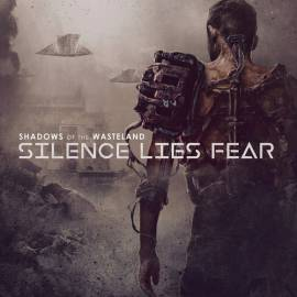 Silence Lies Fear - Shadows Of The Wasteland (2018) MP3