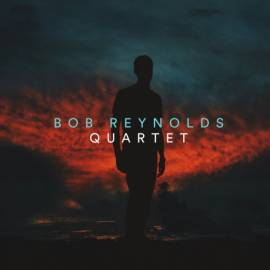 Bob Reynolds - Quartet (2018) MP3