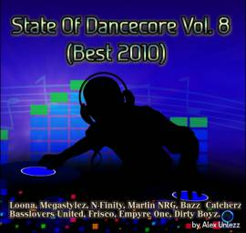 Alex Unlezz - State Of Dancecore Vol. 8 (Best 2010) (2018) MP3