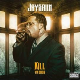 Jaysaun - Kill Ya Boss (2018) MP3
