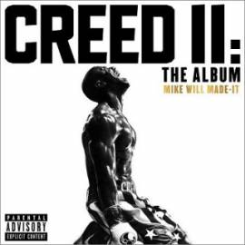 Mike WiLL Made-It - Creed II (2018) MP3