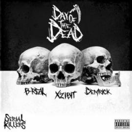 Xzibit, B-real & Demrick - Serial Killers: Day of the Dead(EP) (2018) MP3