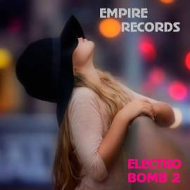 VA - Empire Records - Electro Bomb 2 (2018) MP3