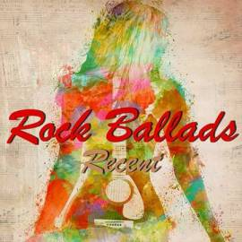 VA - Rock Ballads: Recent [2CD] (2017) MP3