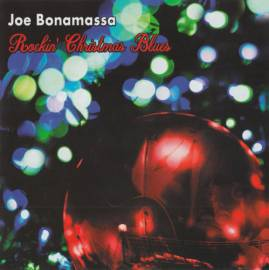 Joe Bonamassa - Rockin' Christmas Blues (2019) MP3 от Vanila