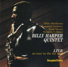 Billy Harper Quintet - Live On Tour In The Far East, Vol. 1 (1992) MP3