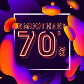 VA - Smoothest 70's (2018) MP3