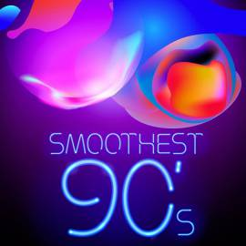 VA - Smoothest 90's (2018) MP3