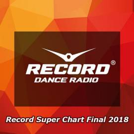 VA - Record Super Chart Final 2018 (2018) MP3