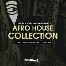 VA - MoBlack Records Presents: Afro House Collection [5 Years Label Anniversary Compilation] (2019) MP3