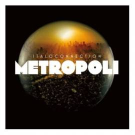 Italoconnection - Metropoli (Expanded Edition) (2018) MP3