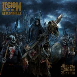 Legion of the Damned - Slaves of the Shadow Realm [Limited Edition] (2019) MP3