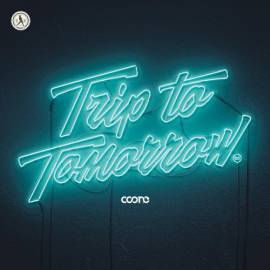Coone - Trip To Tomorrow (2018) MP3