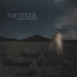 Hammock - Departure Songs [Commentary & Remixes] (2012) MP3