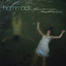 Hammock - Chasing After Shadows...Living with the Ghosts (2010) (2013 Deluxe 2CD Edition) MP3