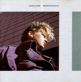 Anne Clark - Pressure Points [Reissue] (1985/1993) FLAC