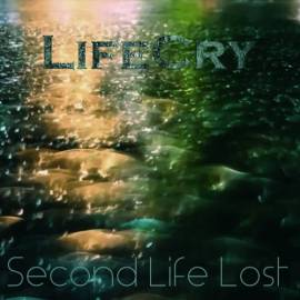 LifeCry - Second Life Lost (2018) MP3