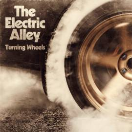 The Electric Alley - Turning Wheels (2018) MP3
