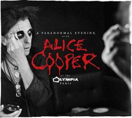 Alice Cooper - A Paranormal Evening at the Olympia Paris [Live] (2018) MP3