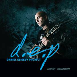 Daniel Eliseev Project - Night Shadow (2018) MP3