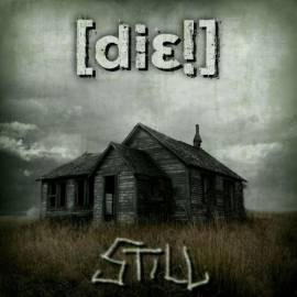 Die! - Still (2009) MP3