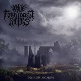 Forbidden Rites - Pantheon Arcanum (2018) MP3