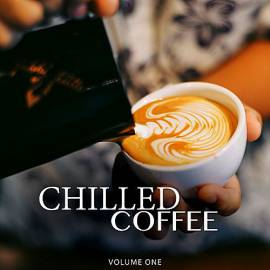 VA - Chilled Coffee Vol.1 [Amazing Backround Music For Cafe, Restaurant Or Home] (2018) MP3