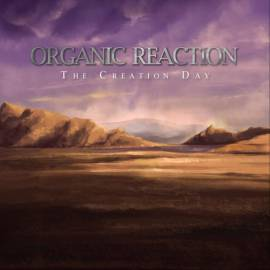 Organic Reaction - The Creation Day [EP] (2019) MP3