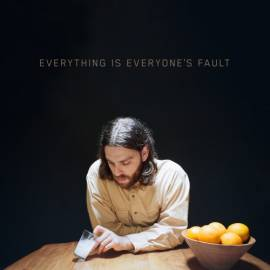 O Mer - Everything Is Everyone's Fault (2019) MP3