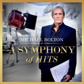 Michael Bolton - A Symphony of Hits (2019) MP3