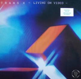 Trans X - Living On Video [Vinyl-Rip] (1983) DSF