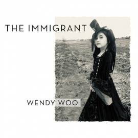 Wendy Woo - The Immigrant (2019) MP3