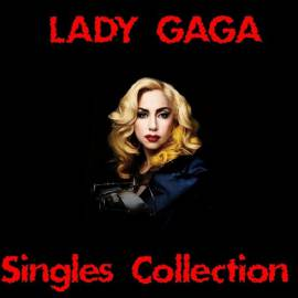 Lady Gaga - Singles Collection [2CD] (2017) FLAC