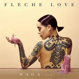 Flèche Love - Naga [Part.1] (2019) MP3
