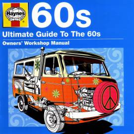VA - Haynes - Ultimate Guide To The 60s (2011) FLAC