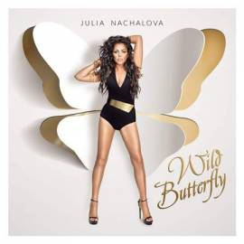 Юлия Началова (Julia Nachalova) - Wild Butterfly (2013) MP3