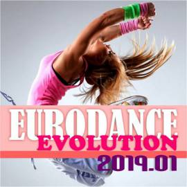 VA - Eurodance Evolution 2019.01 (2019) FLAC