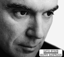 David Byrne - Grown Backwards [Deluxe Edition] (2019) MP3