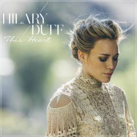 Hilary Duff - This Heart (2019) MP3