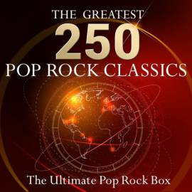 VA - The Ultimate Pop Rock Box: The 250 Greatest Pop Rock Classics! (2015) MP3