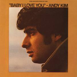 Andy Kim - Baby I Love You (Reissue) (1969/2018) FLAC