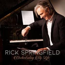 Rick Springfield - Orchestrating My Life (2019) MP3