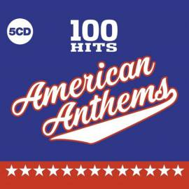 VA - 100 Hits American Anthems [5CD Box Set] (2019) FLAC