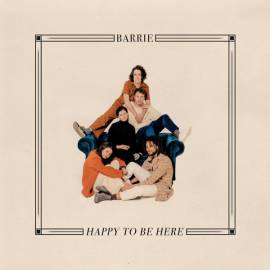 Barrie - Happy to Be Here (2019) FLAC