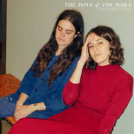 The Dove & The Wolf - Conversations (2019) MP3