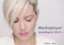 Сборник клипов - Mediaplayer: WorldPopHit 2019-1 [55 Music videos] WEBRip 1080p